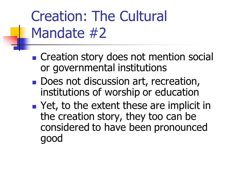 Creation: The Cultural Mandate #2