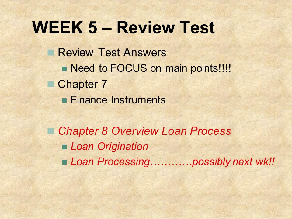 WEEK 5 – Review Test Review Test Answers Chapter 7