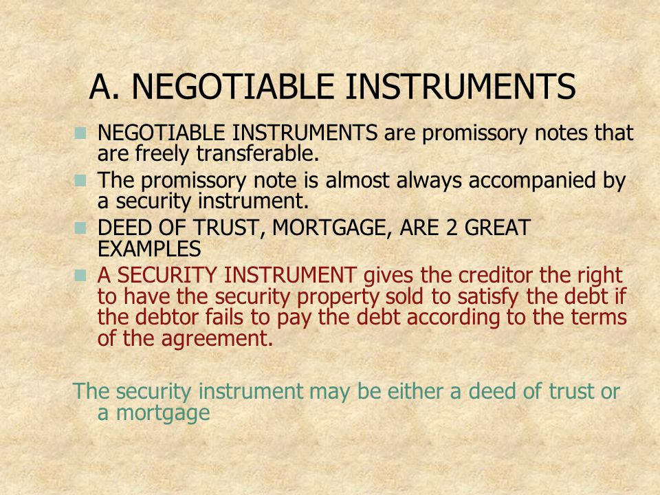 A. NEGOTIABLE INSTRUMENTS