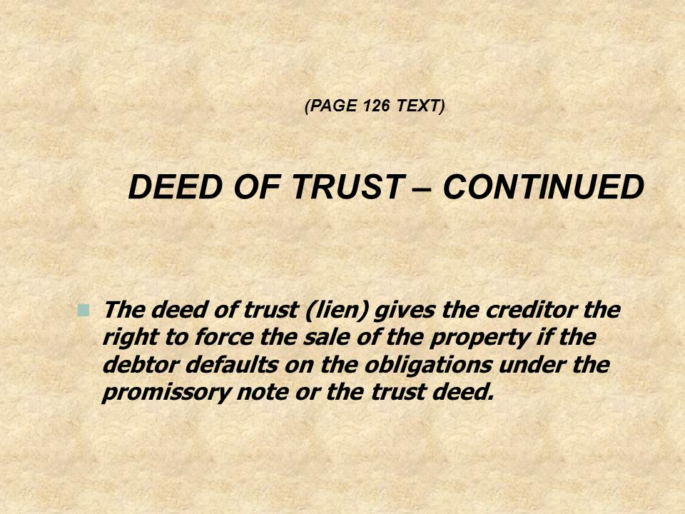 DEED OF TRUST – CONTINUED