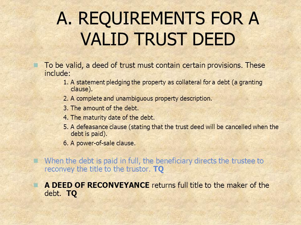A. REQUIREMENTS FOR A VALID TRUST DEED
