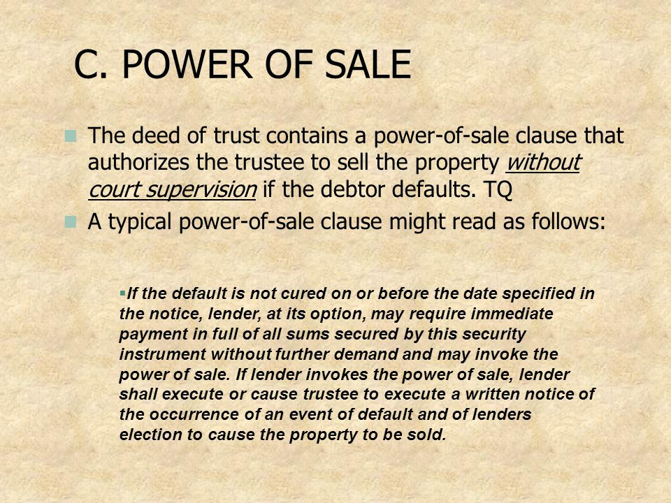 C. POWER OF SALE