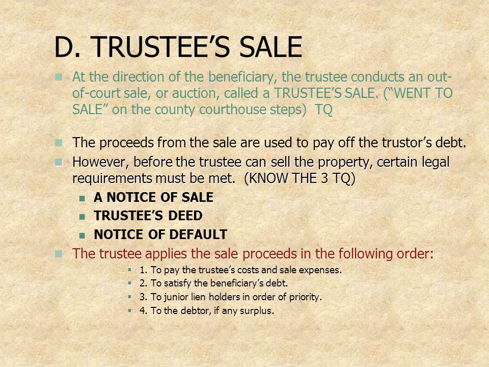 D. TRUSTEE'S SALE