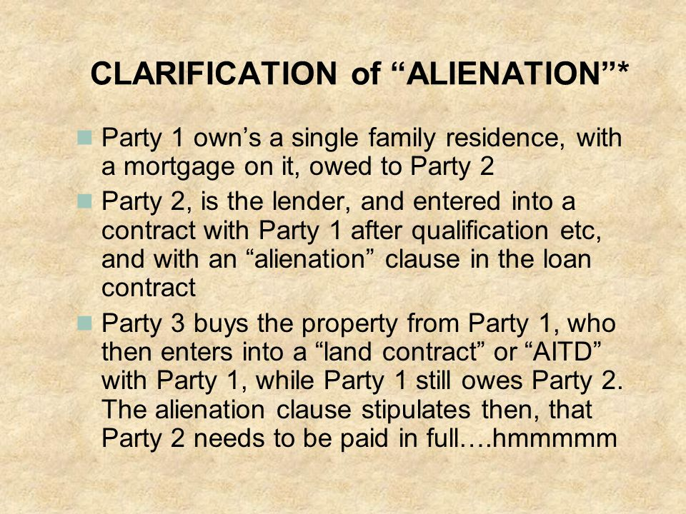 CLARIFICATION of ALIENATION *