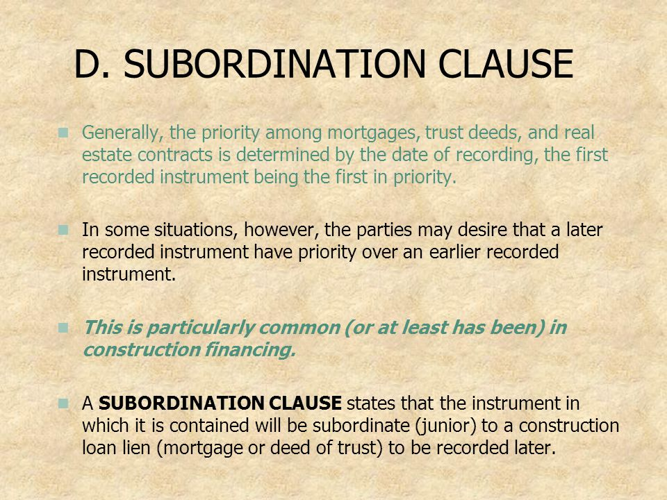 D. SUBORDINATION CLAUSE