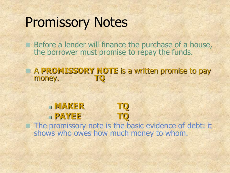Promissory Notes MAKER TQ PAYEE TQ