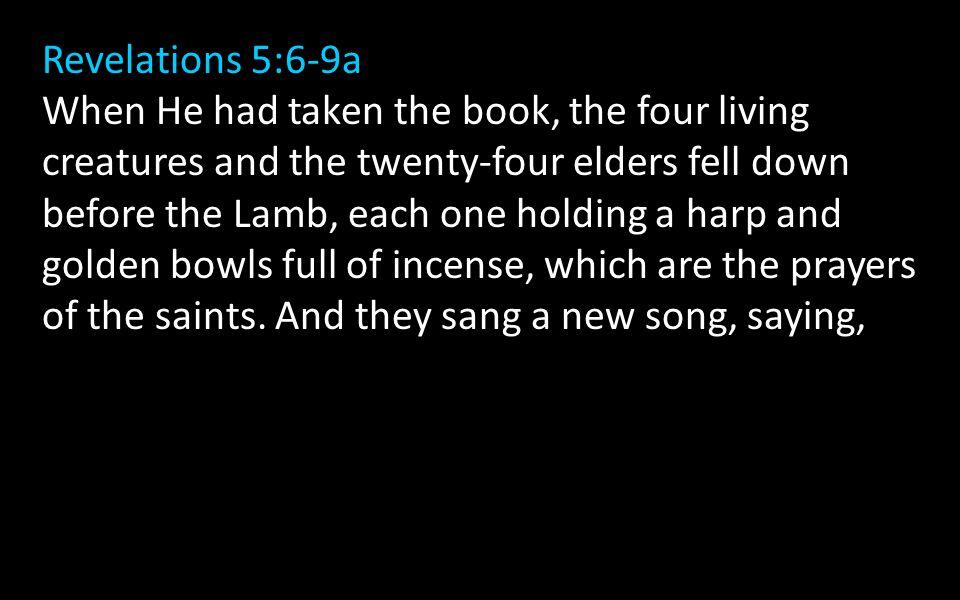 Revelations 5:6-9a