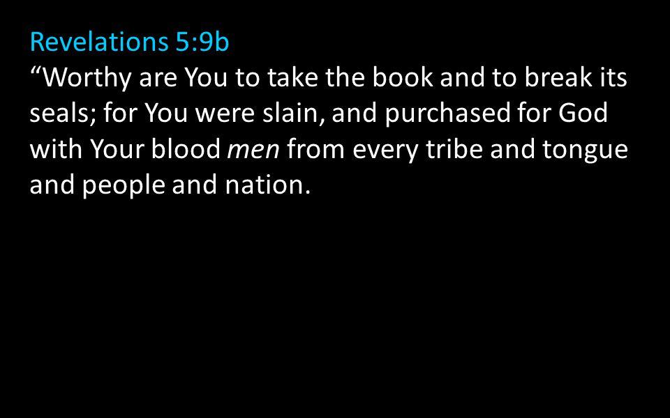 Revelations 5:9b