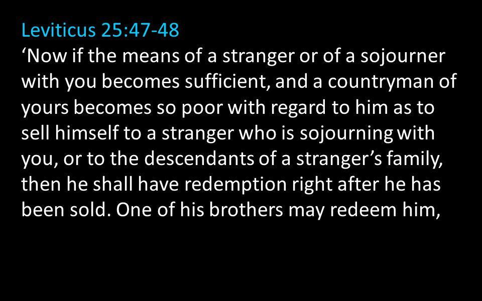 Leviticus 25:47-48