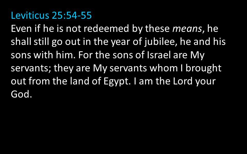 Leviticus 25:54-55