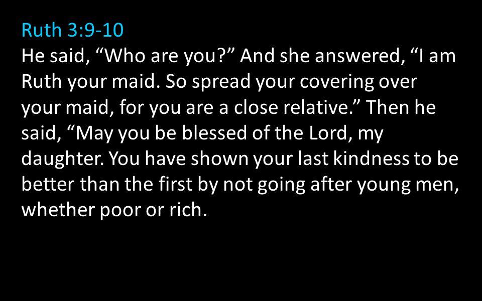 Ruth 3:9-10