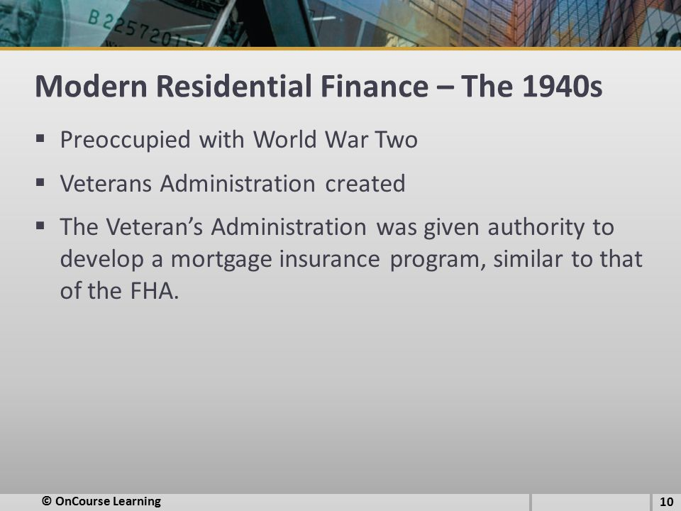 Modern Residential Finance – The 1940s