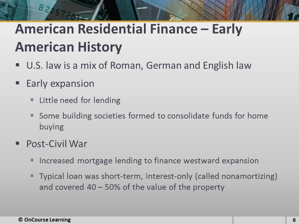 American Residential Finance – Early American History