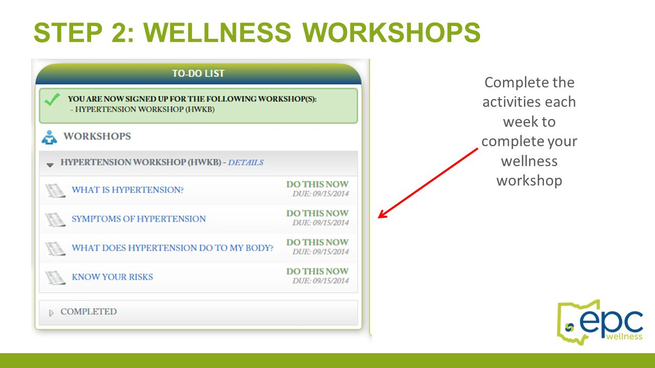 Complete the activities each week to complete your wellness workshop
