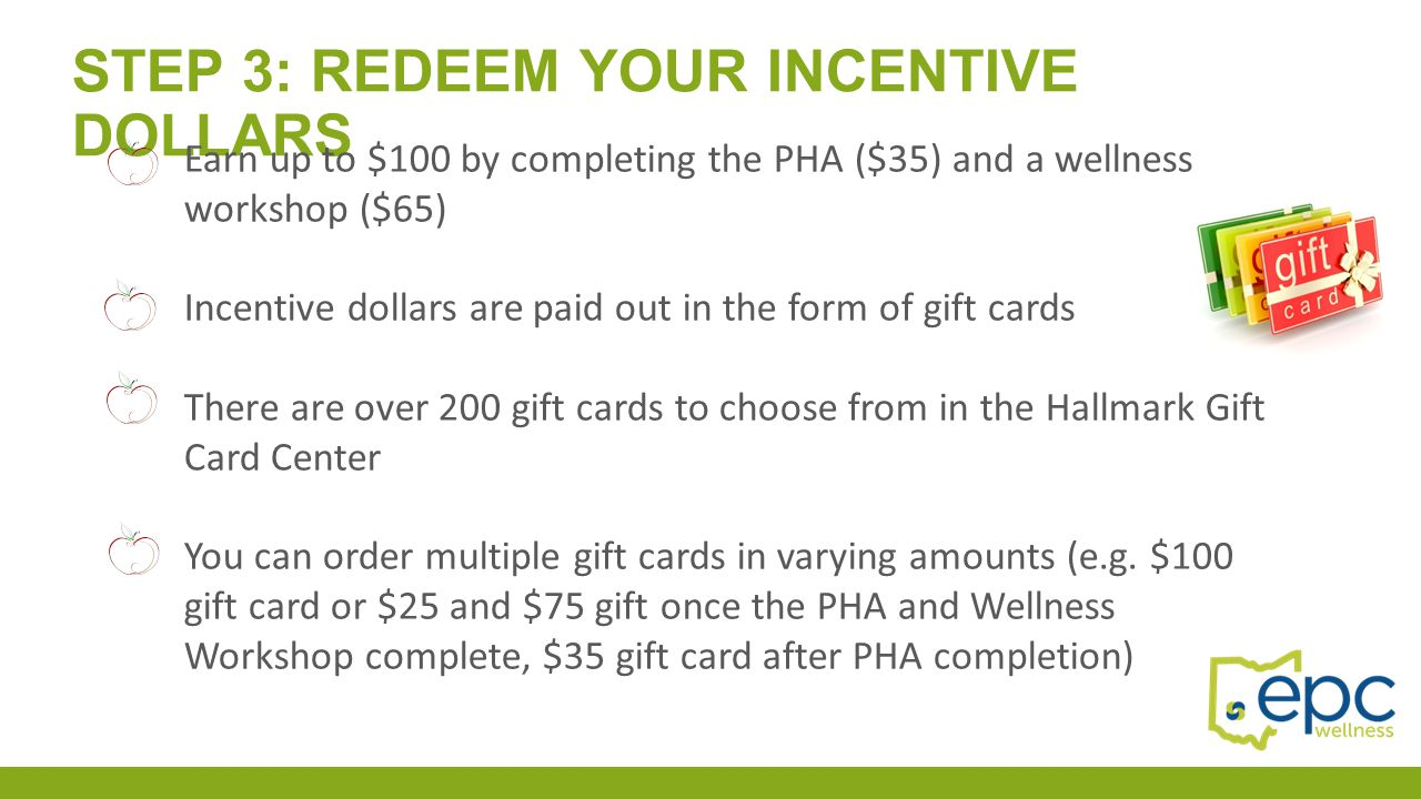 Step 3: redeem your incentive dollars