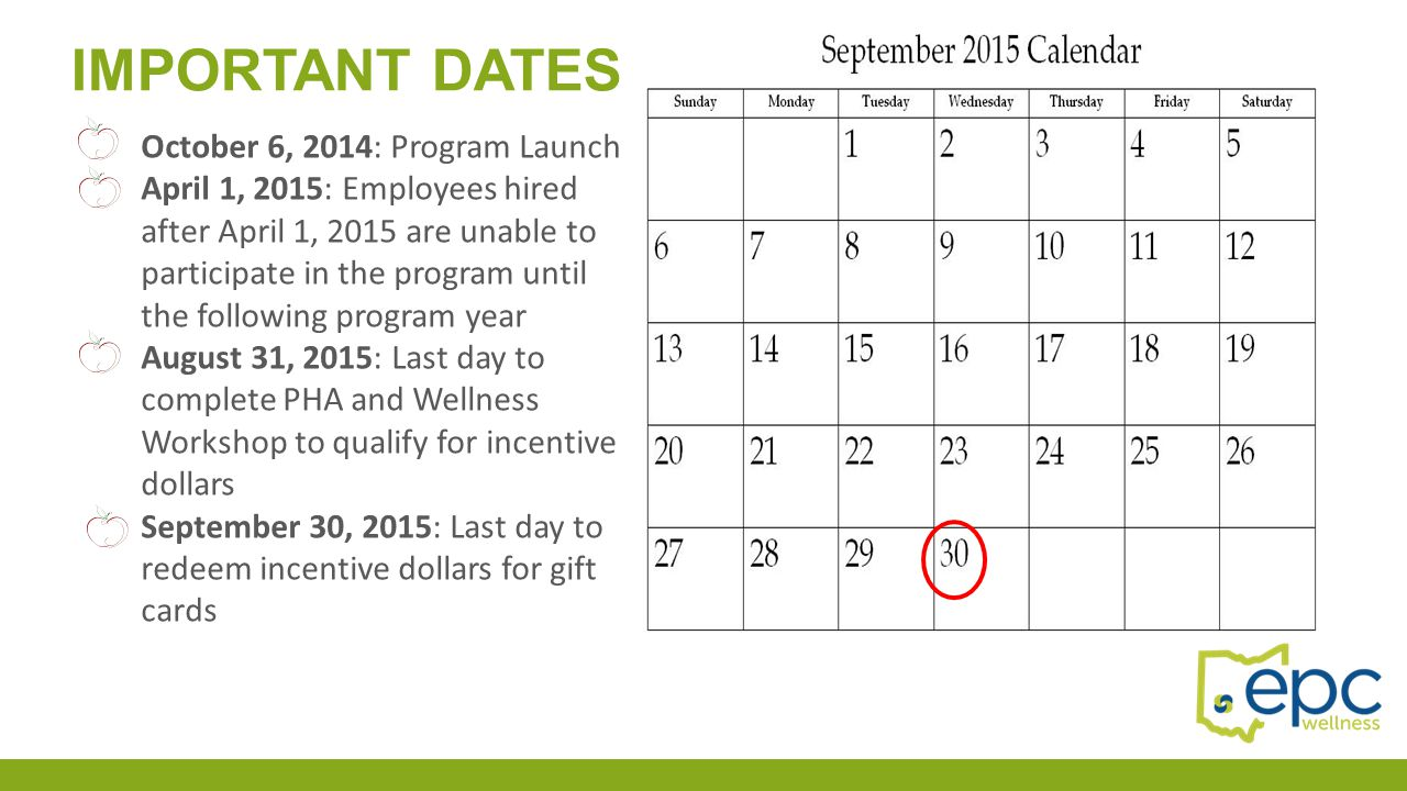 Important dates October 6, 2014: Program Launch