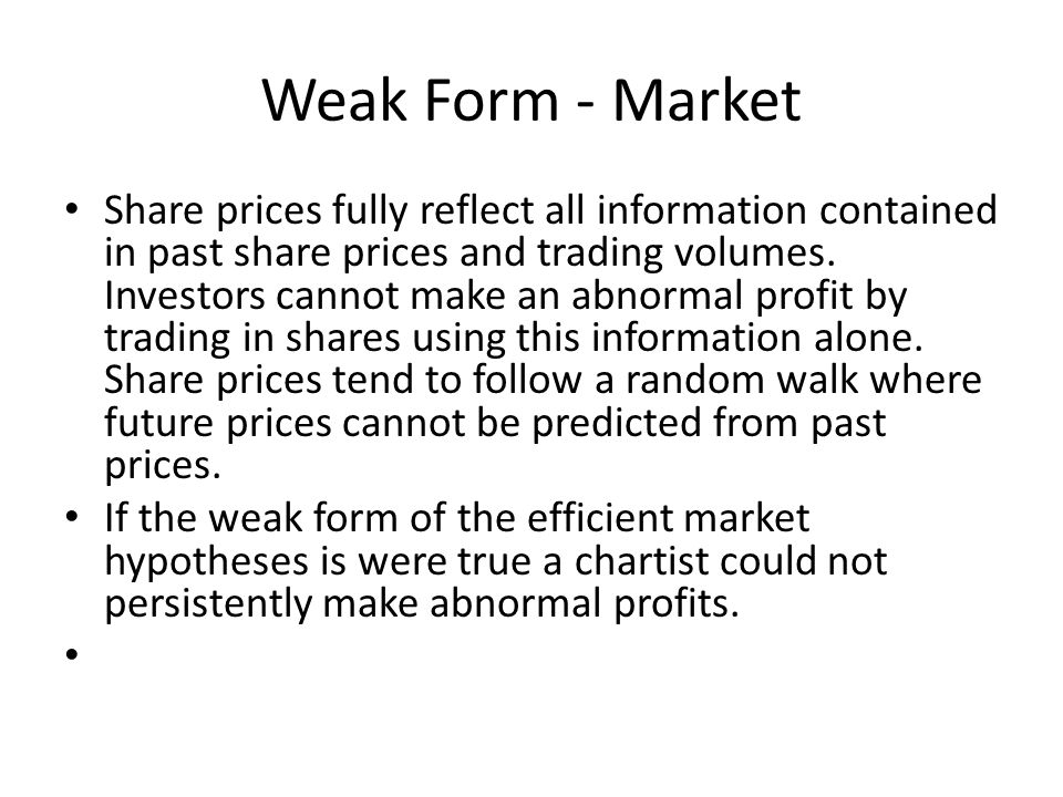 Weak Form - Market