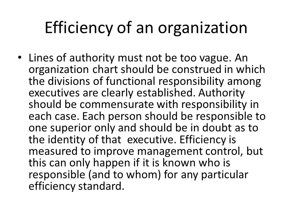 Efficiency of an organization