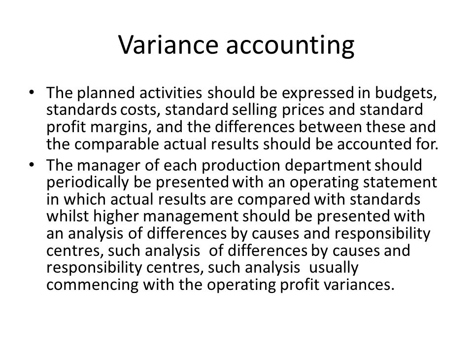 Variance accounting