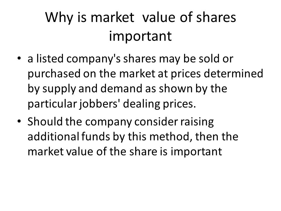 Why is market value of shares important