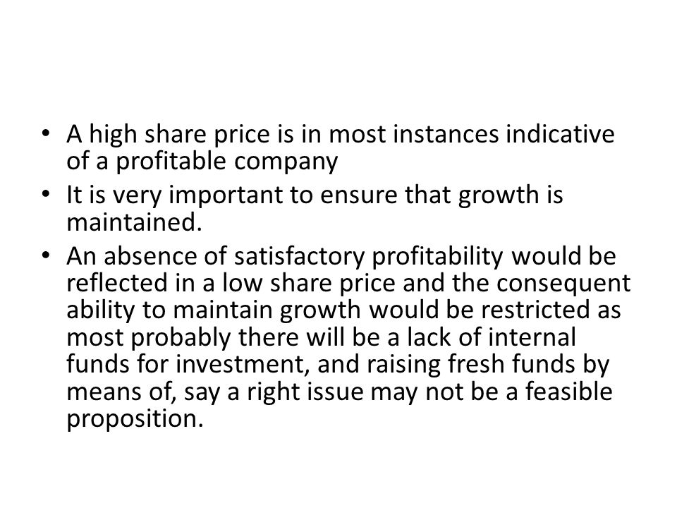 A high share price is in most instances indicative of a profitable company