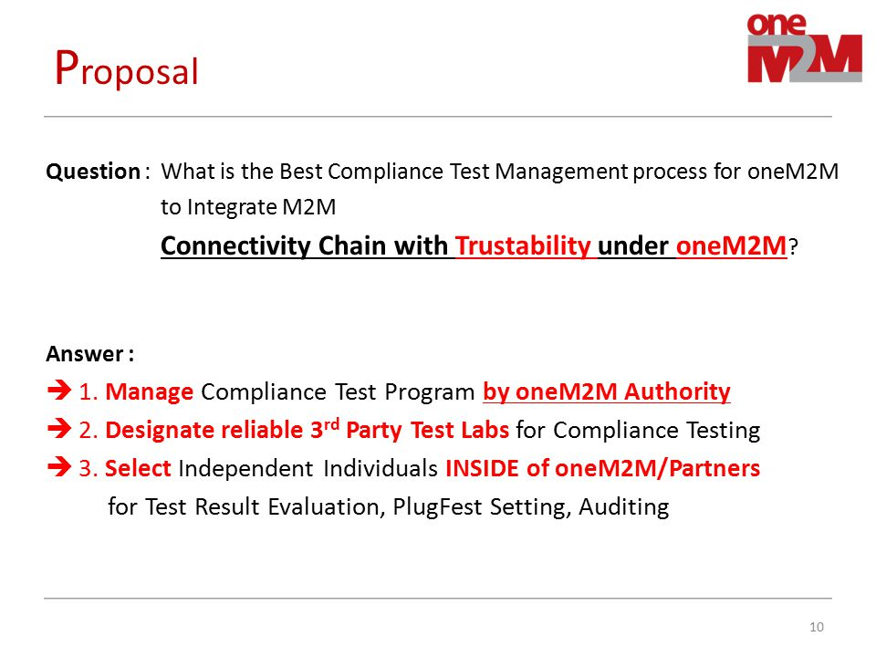 Proposal 1. Manage Compliance Test Program by oneM2M Authority