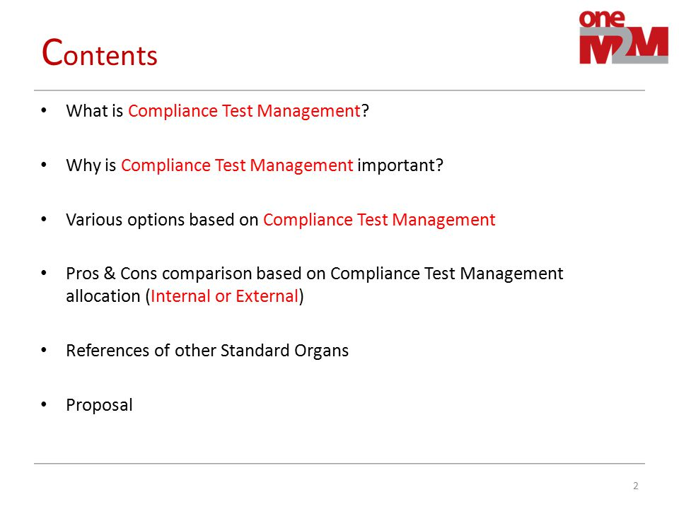 Contents What is Compliance Test Management