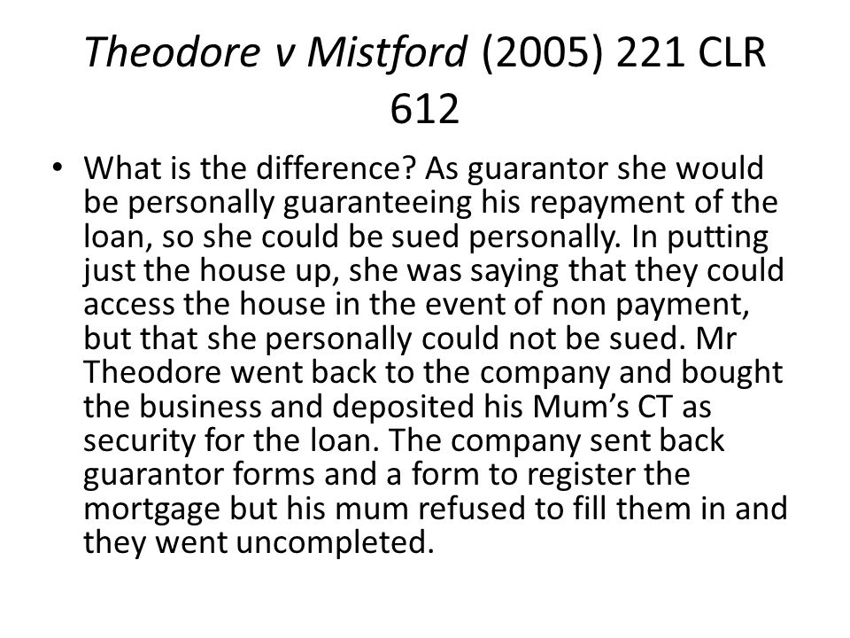 Theodore v Mistford (2005) 221 CLR 612