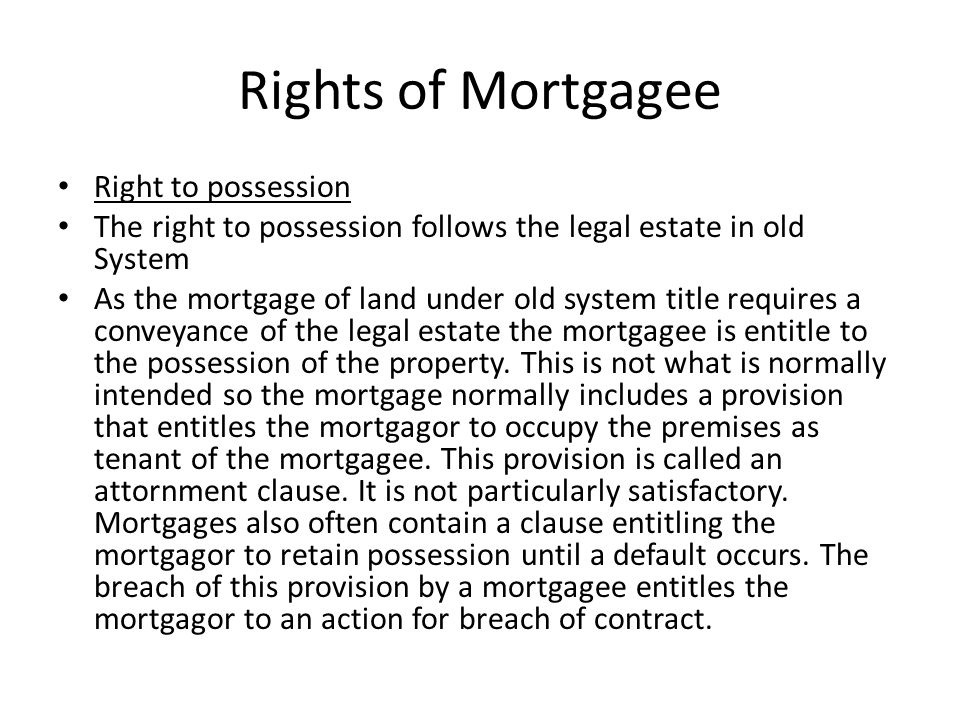 Rights of Mortgagee Right to possession