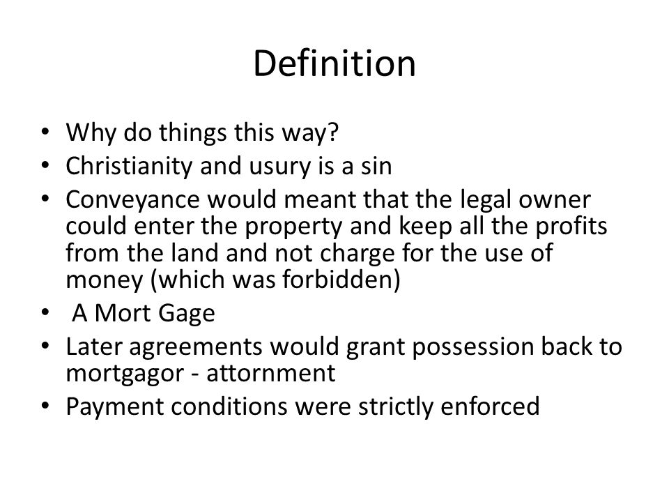 Definition Why do things this way Christianity and usury is a sin