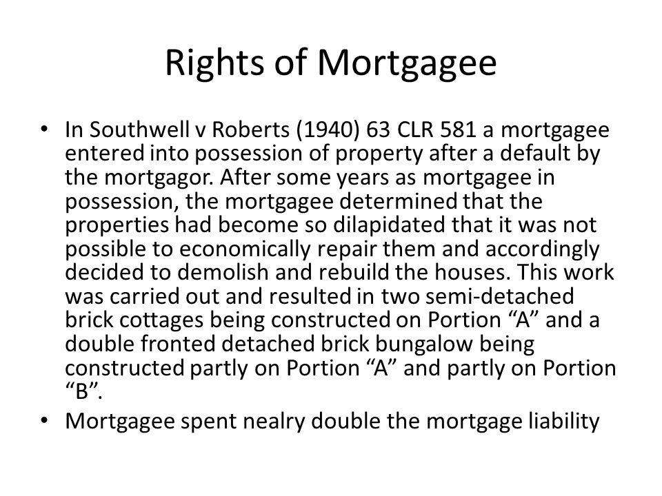 Rights of Mortgagee