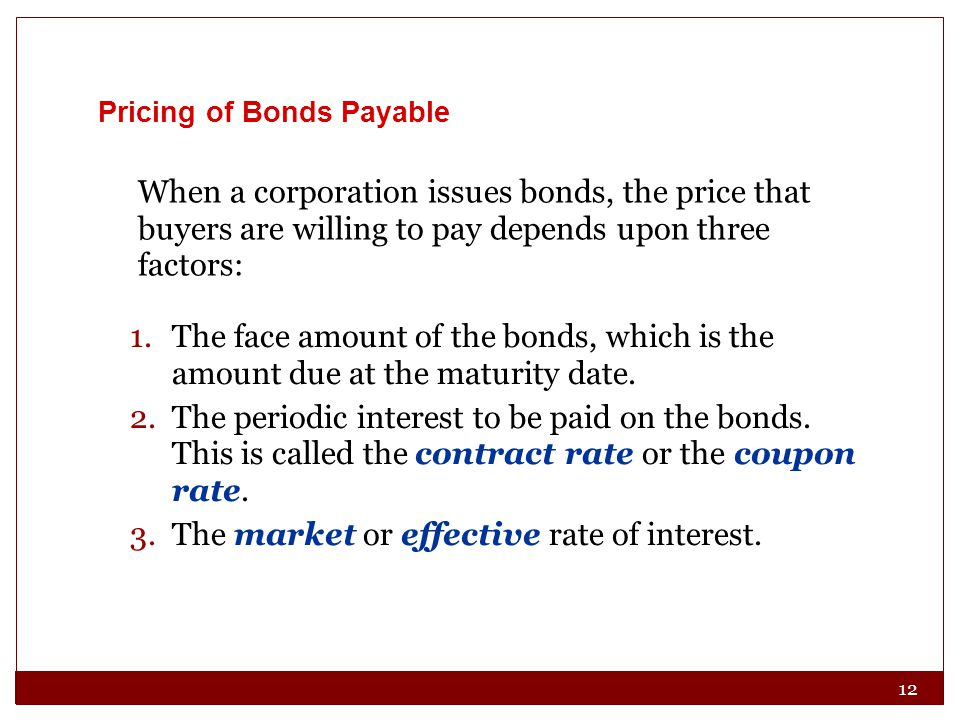 3. The market or effective rate of interest.