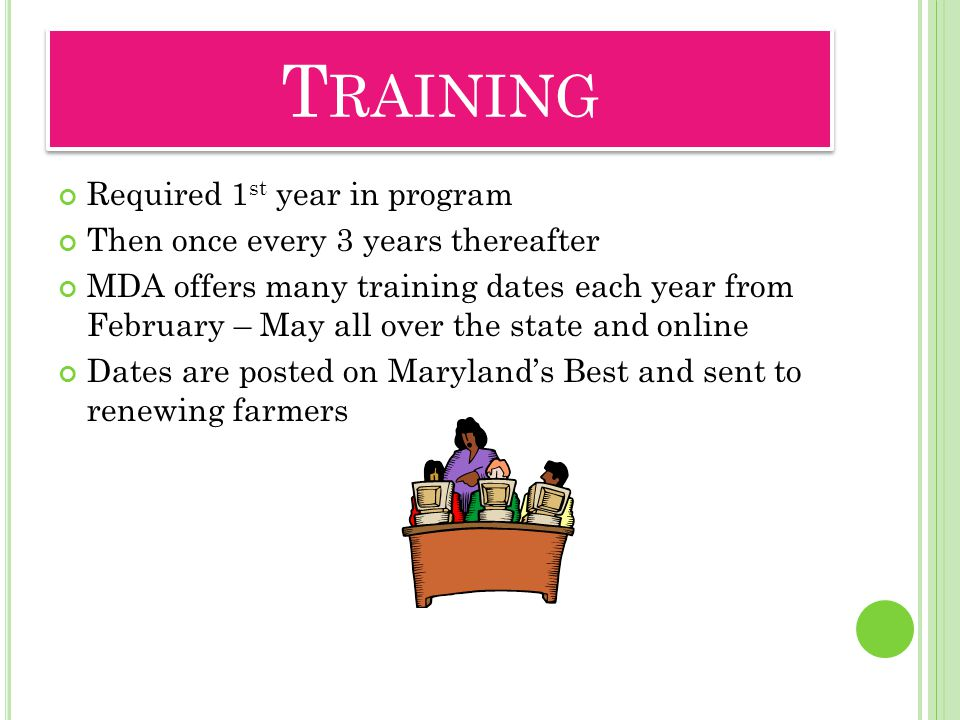 Training Required 1st year in program