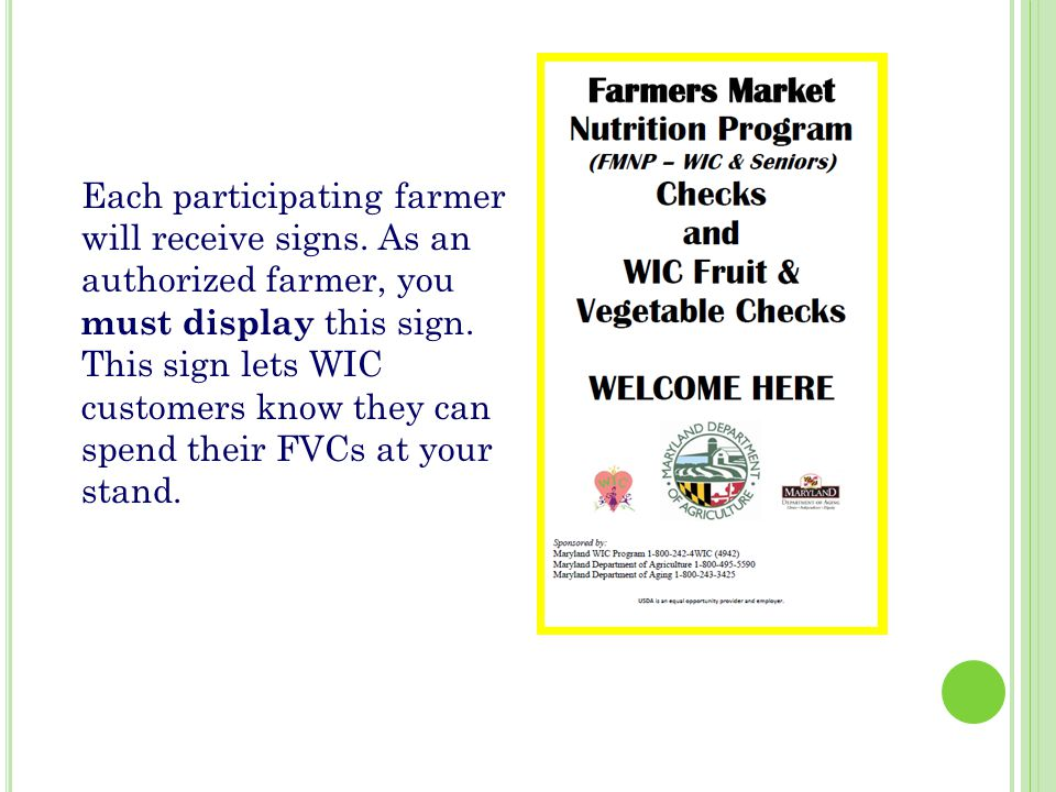 Each participating farmer will receive signs