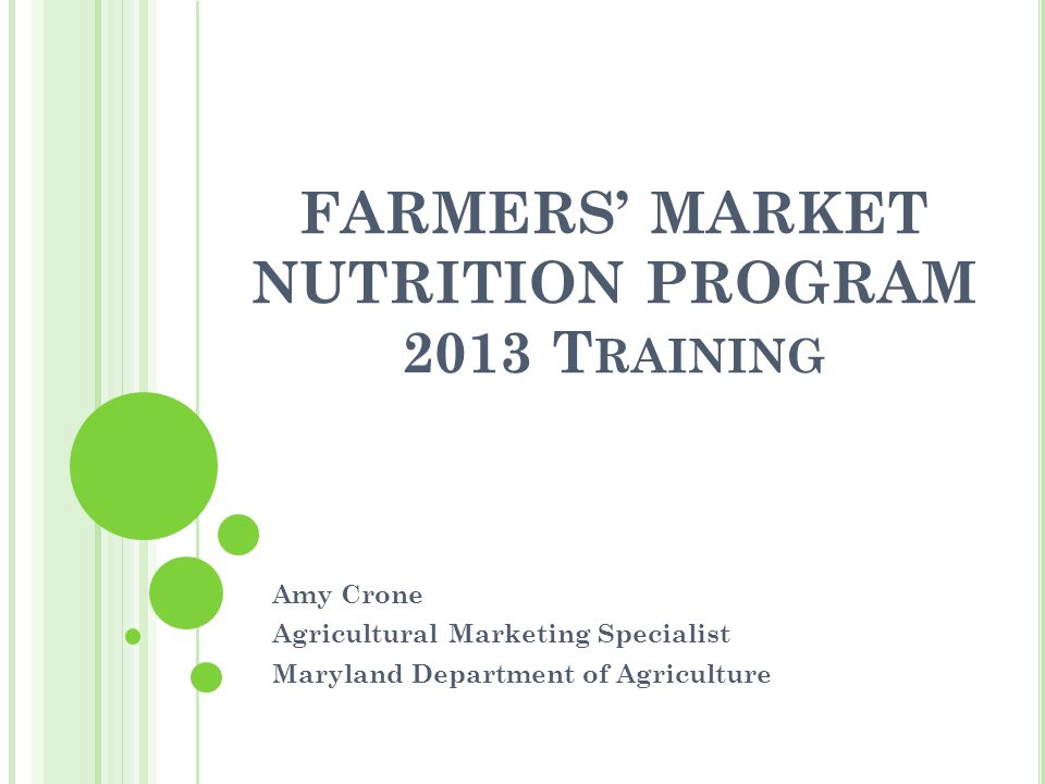 FARMERS' MARKET NUTRITION PROGRAM 2013 Training
