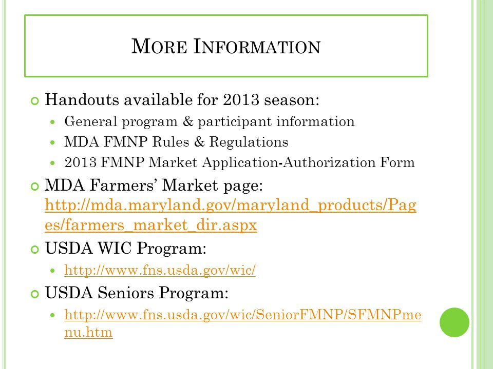 More Information Handouts available for 2013 season: