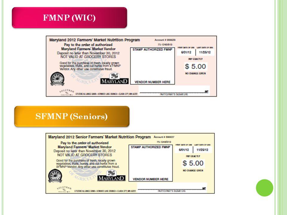 FMNP (WIC) SFMNP (Seniors)
