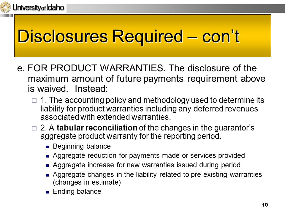 Disclosures Required – con't