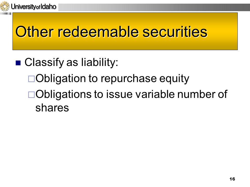 Other redeemable securities