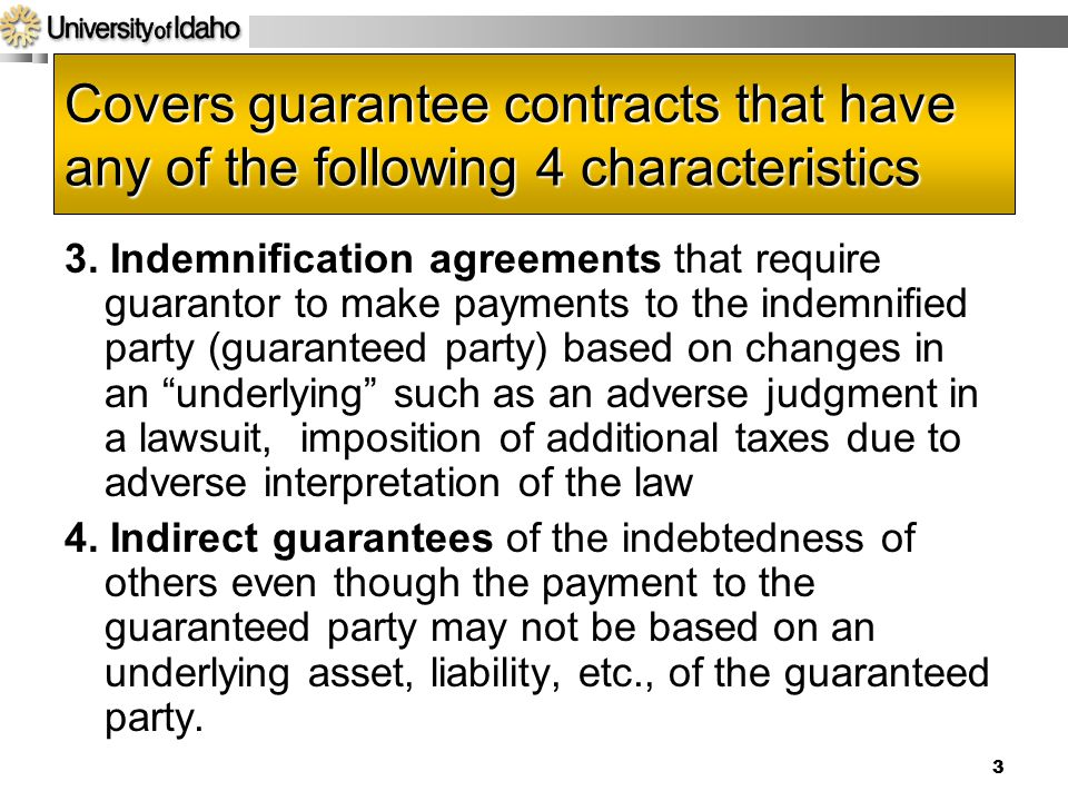 Acct 592 4/14/2017. Covers guarantee contracts that have any of the following 4 characteristics.