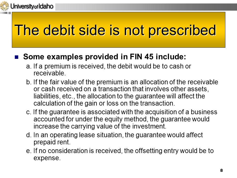 The debit side is not prescribed