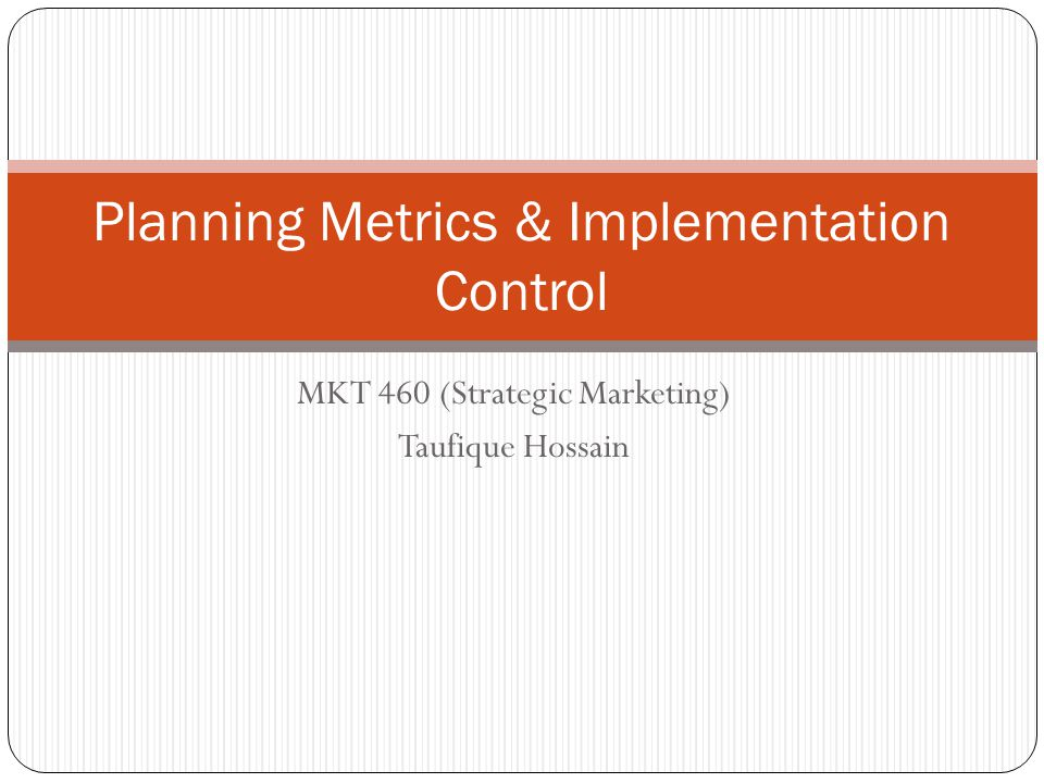 Planning Metrics & Implementation Control