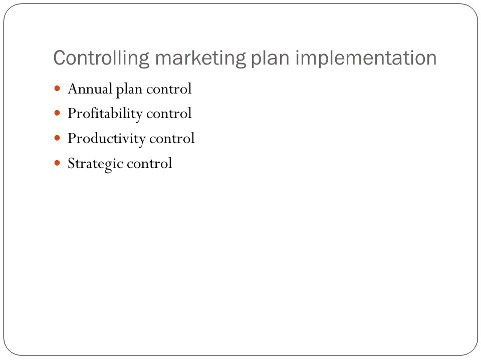 Controlling marketing plan implementation