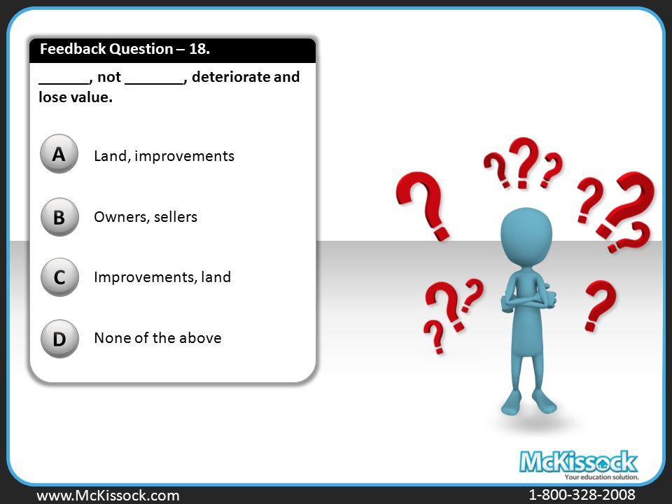 A B C D Feedback Question – 18.