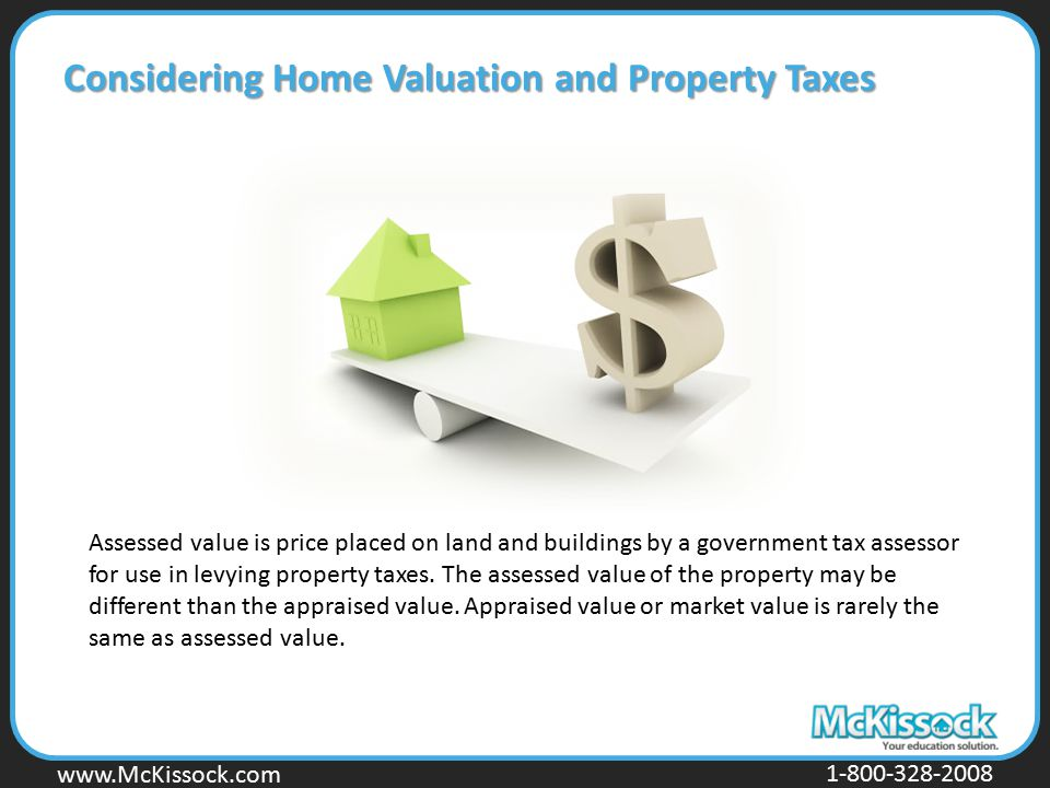 Considering Home Valuation and Property Taxes