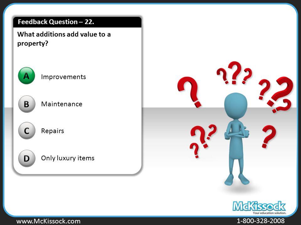 A B C D Feedback Question – 22.
