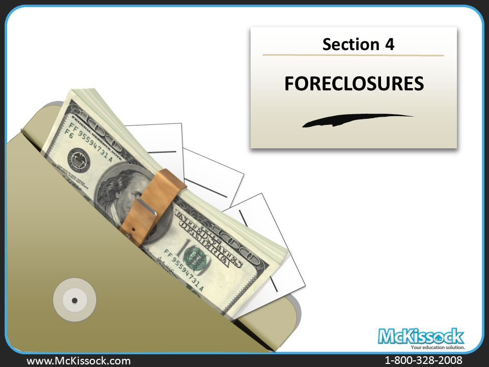 Section 4 FORECLOSURES