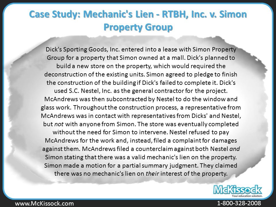 Case Study: Mechanic s Lien - RTBH, Inc. v. Simon Property Group