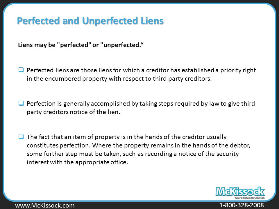 Perfected and Unperfected Liens