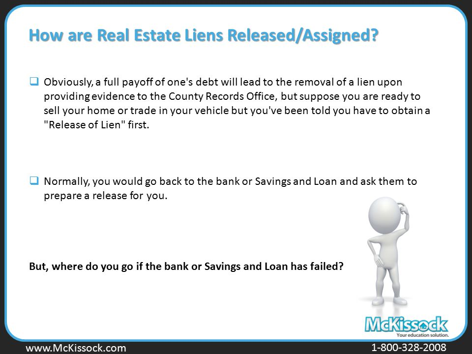 How are Real Estate Liens Released/Assigned